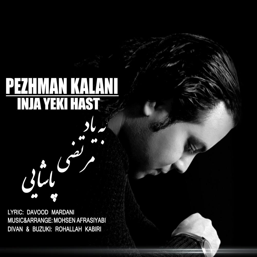 Pezhman Kalani – Inja Yeki Hast