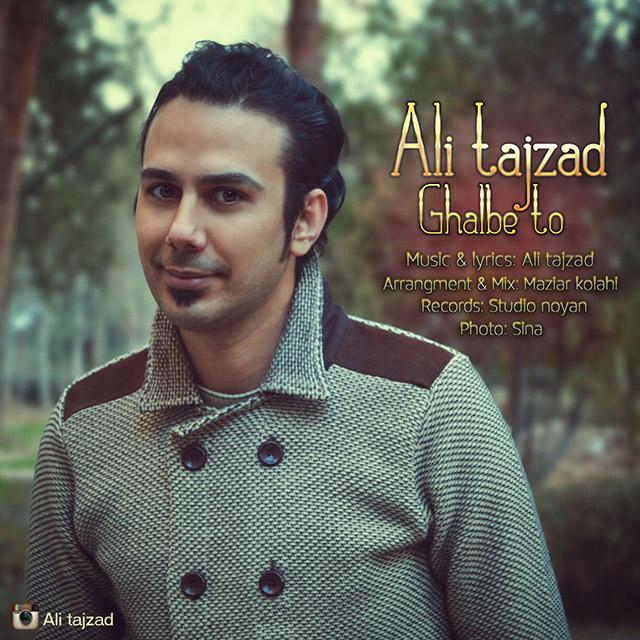 Ali Tajzad – Ghalbe To