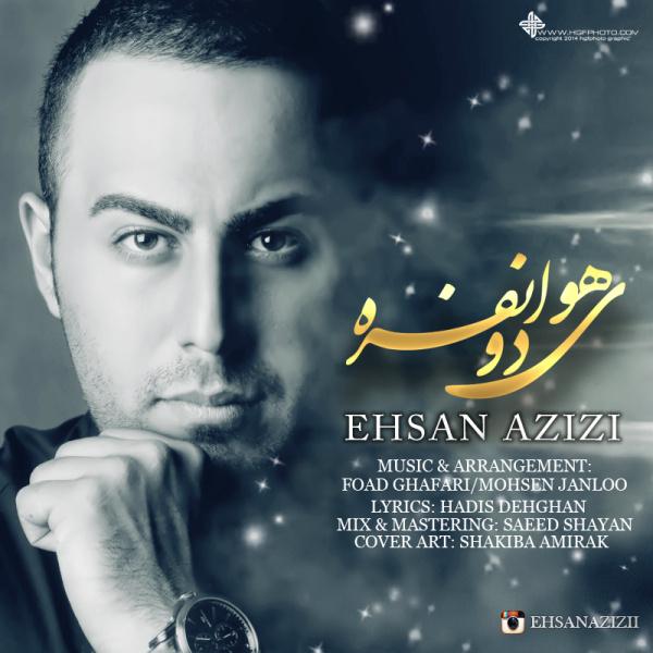 Ehsan Azizi – Havaye Do Nafare