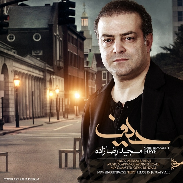 Majid Rezazadeh – Heyf