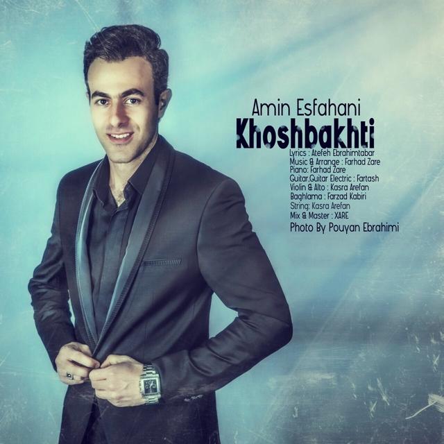 Amin Esfahani – Khoshbakhti