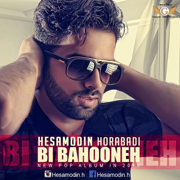 Hesamodin Horabadi – Bi Bahooneh ( Album )