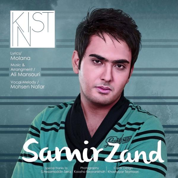 Samir Zand – Kist In