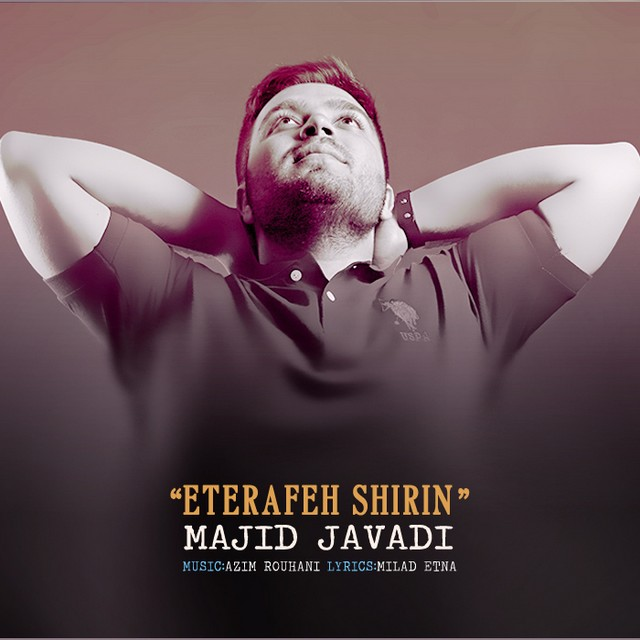 Majid Javadi – Eterafeh Shirin