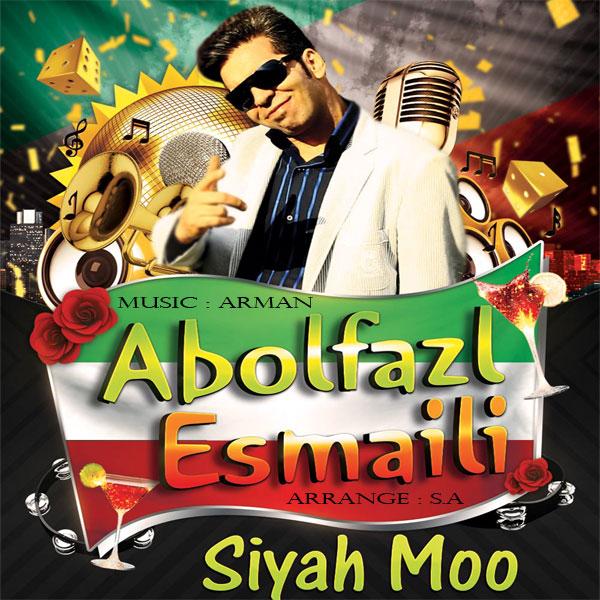 Abolfazl Esmaeili – Siah Moo