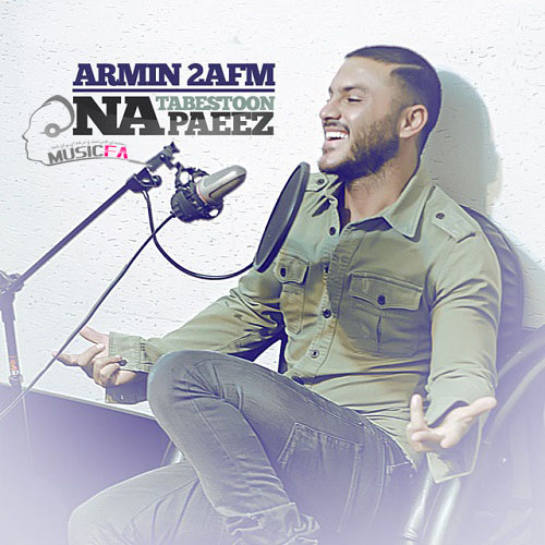 Armin 2AFM's New Mega-Hit 'Na Tabestoon, Na Paeez' Coming Soon