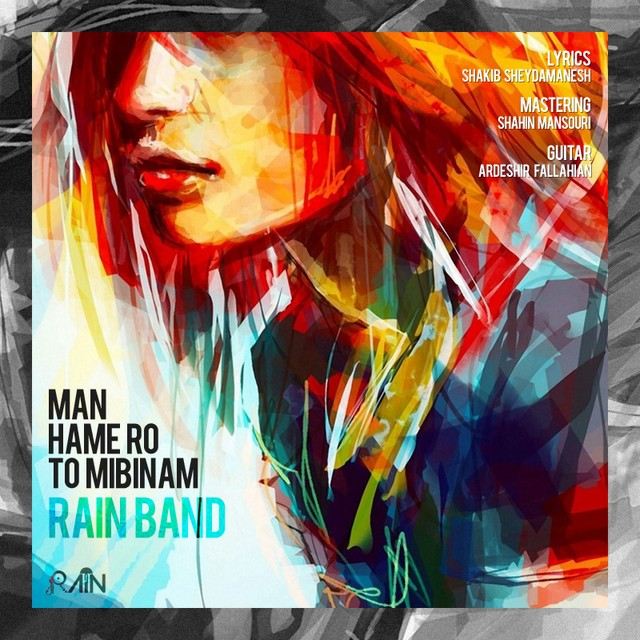 Rain Band – Man Hamaro To Mibinam