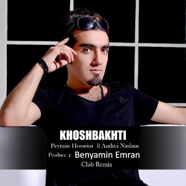 Peyman Hosseini – Khoshbakhti (Club Remix)