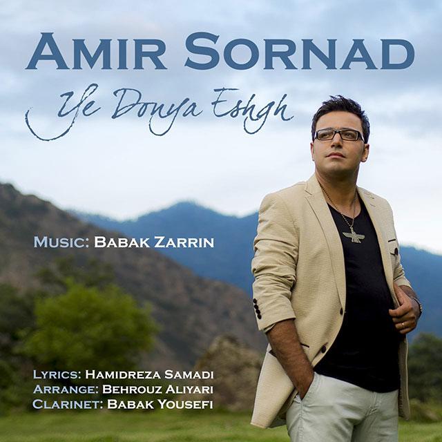 Amir Sornad – Ye Donya Eshgh