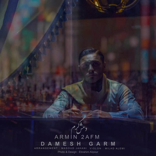Armin 2AFM - Damesh Garm