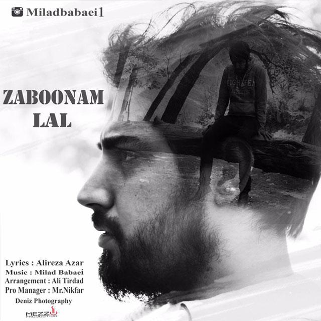 Milad Babaei – Zaboonam Lal