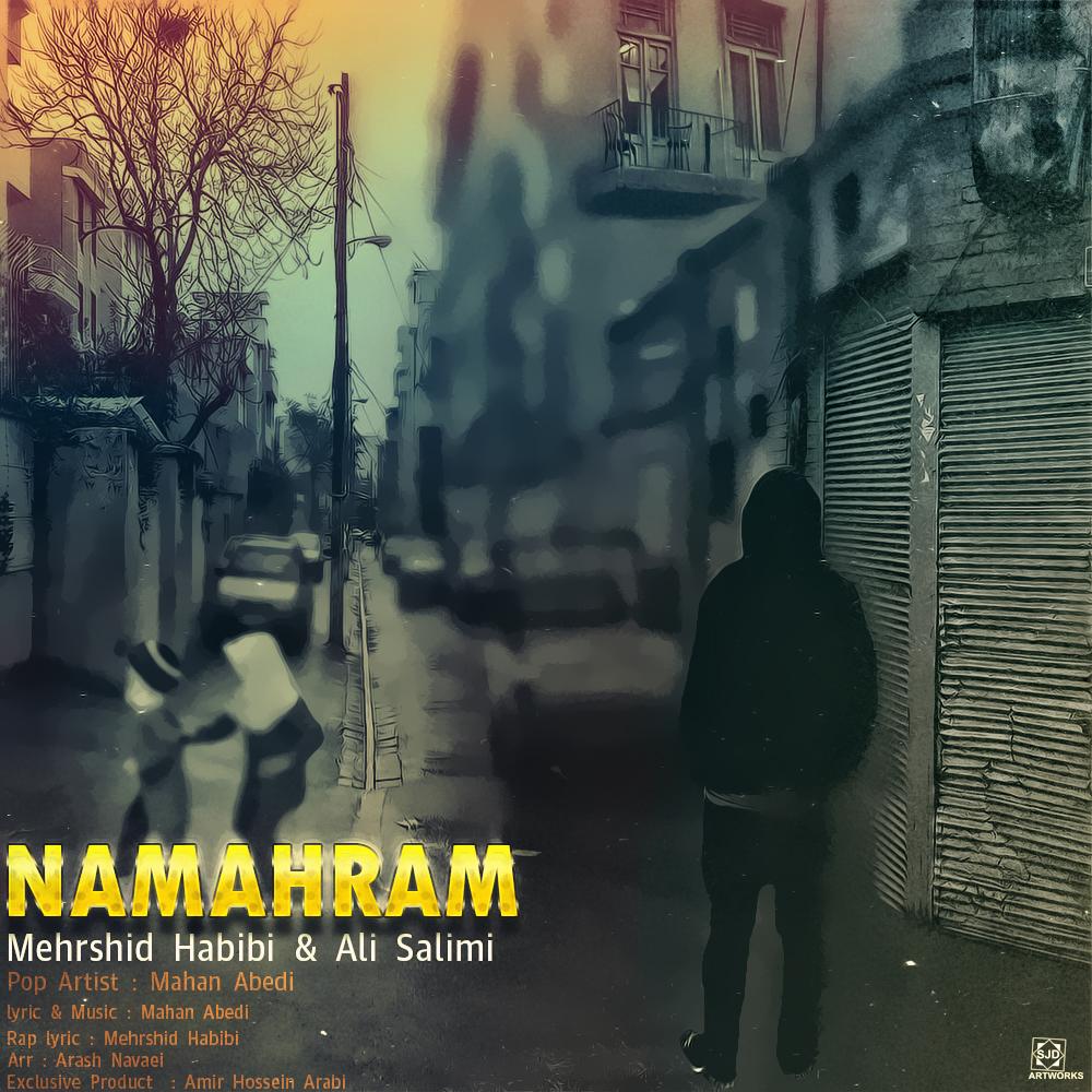 Mahan Abedi – Namahram Ft Mehrshid Habibi & Ali Salimi
