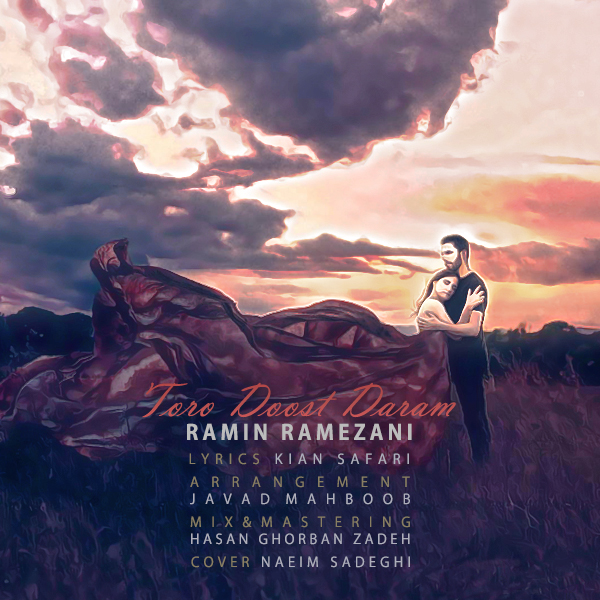 Ramin Ramezani – Toro Doost Daram