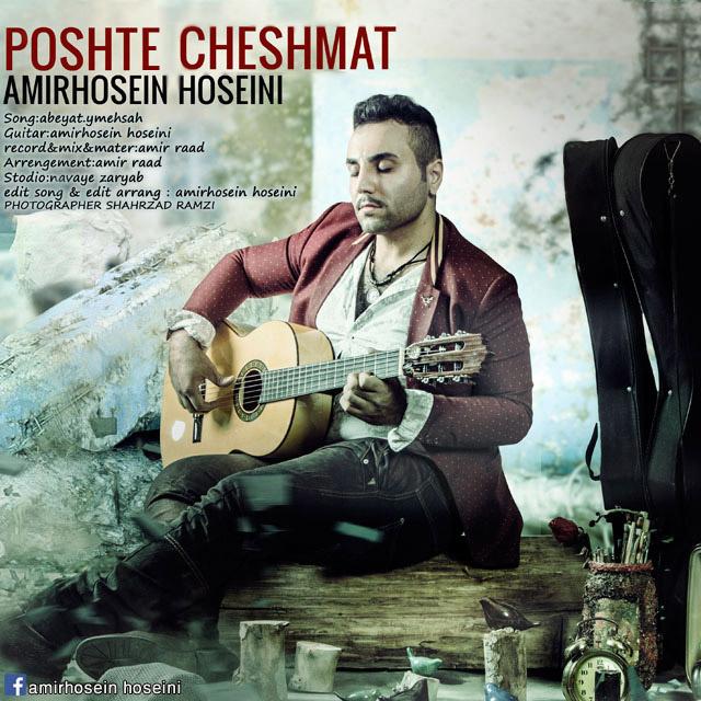 Amirhosein Hoseini – Poshte Cheshmat