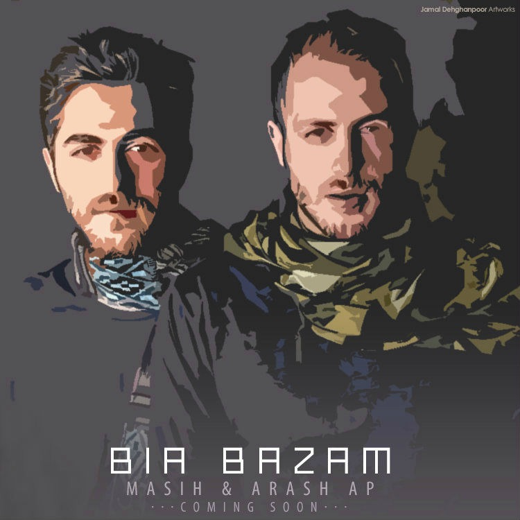 "Masih & Arash AP New Song ""Bia Bazam"" Coming Soon"