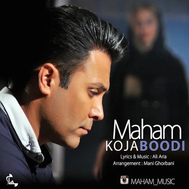Maham – Koja Boodi