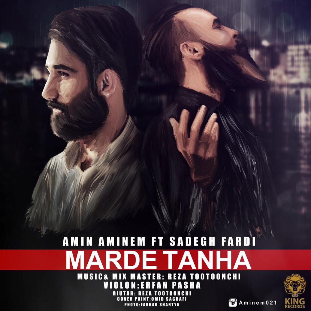 Amin Aminem – Marde Tanha Ft. Sadegh Fardi