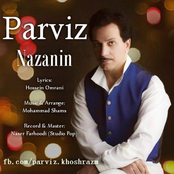 Parviz Khoshrazm – Nazanin