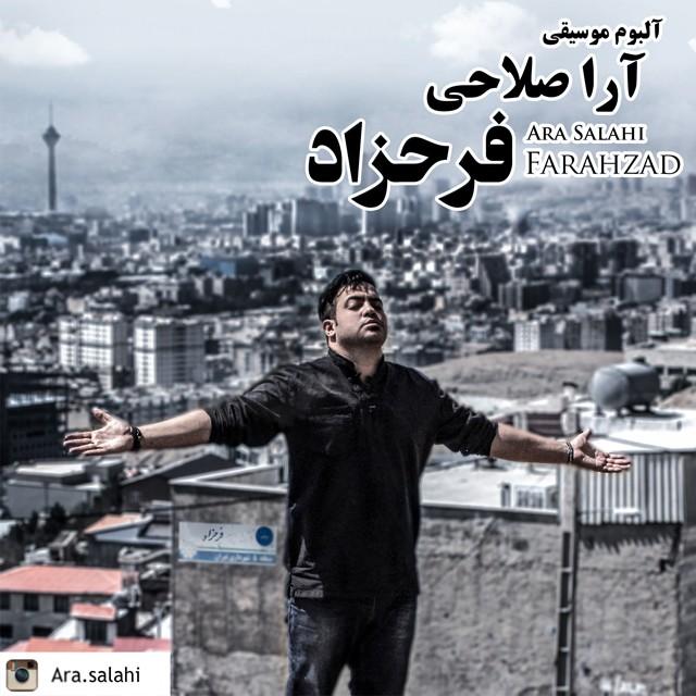 Ara Salahi – Farahzad