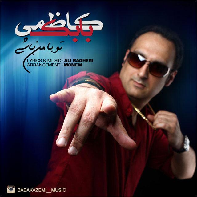 Babak Kazemi – To Ba Man Bashi