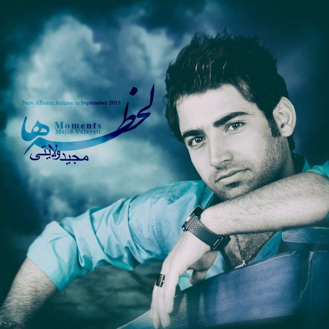 Majid Velayati – Lahzeha
