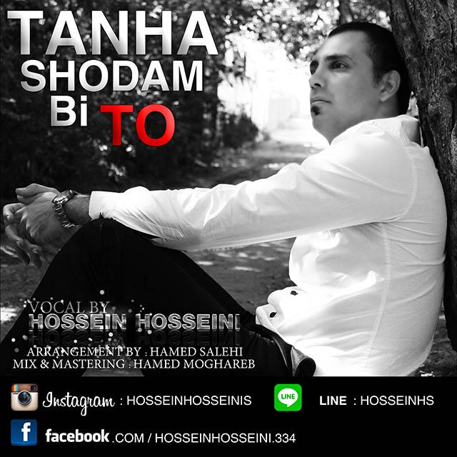 Hossein Hosseini – Tanha Shodam Bi To