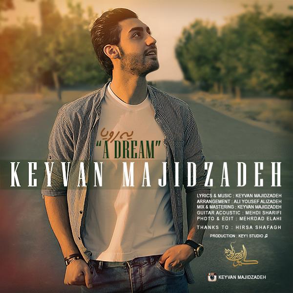Keyvan Majidzadeh – Ye Roya