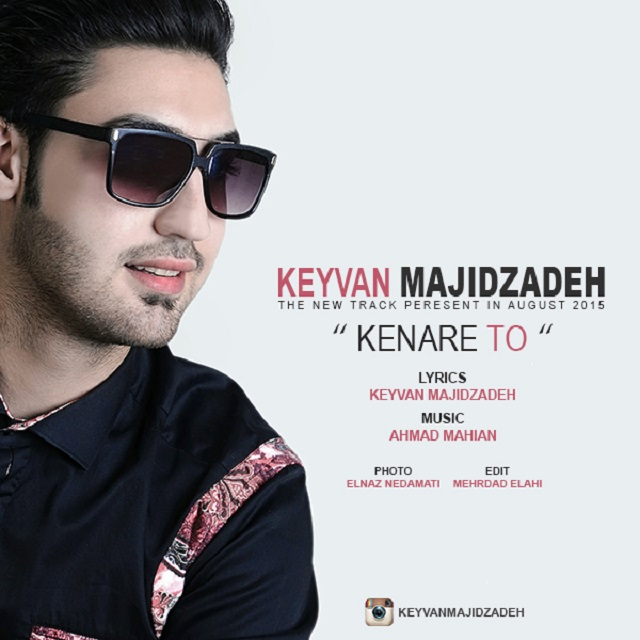 Keyvan Majidzadeh – Kenar To