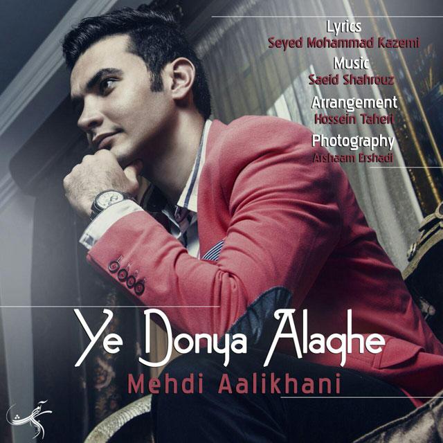 Mehdi Alikhani – Yek Donya Alaghe