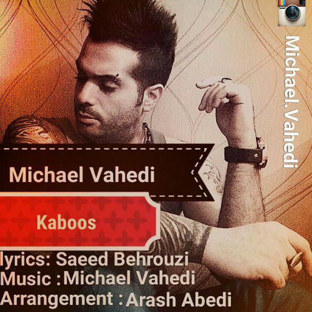 Michael Vahedi – Kaboos