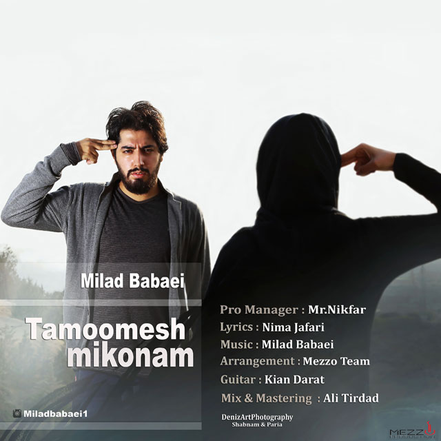 Milad Babaei – Tamomesh Mikonam