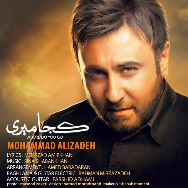 Mohammad Alizadeh – Koja Miri