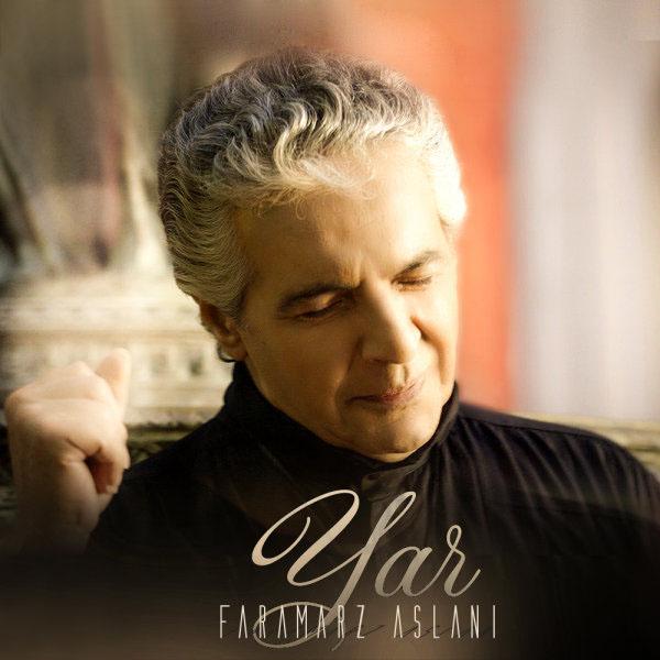 Faramarz Aslani – Yar