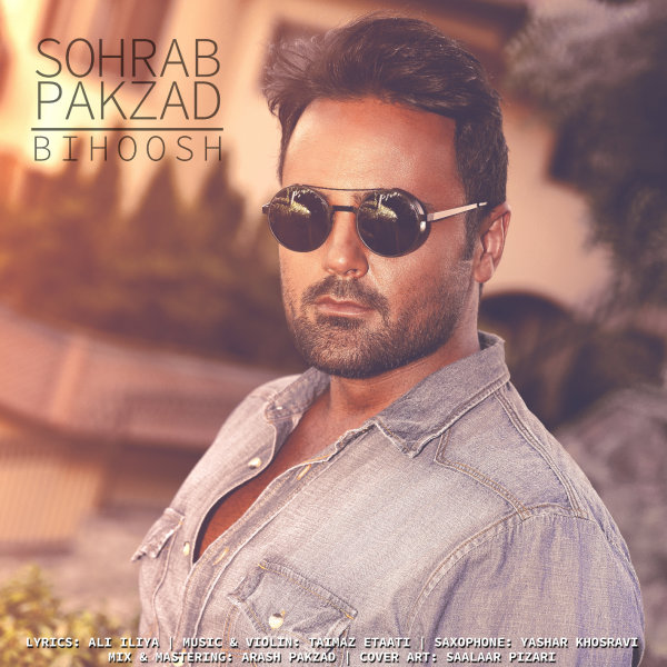Sohrab Pakzad – Bihoosh