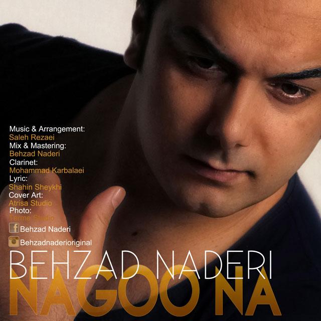 Behzad Naderi – Nagoo Na