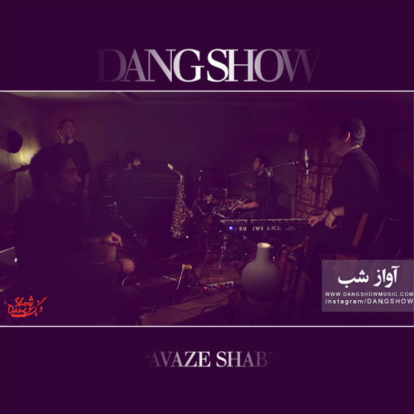 Dang Show – Aavaaze Shab (Live From The Basement)