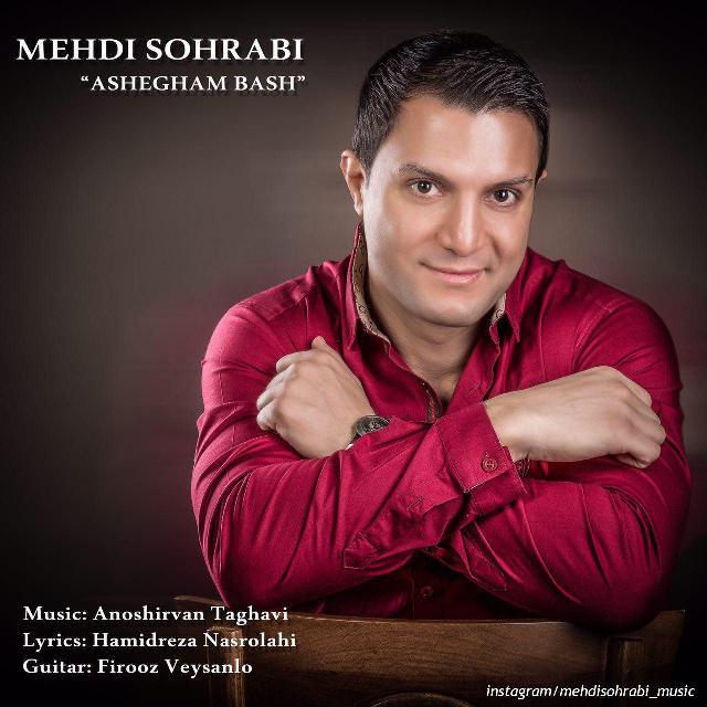 Mehdi Sohrabi – Ashegham Bash