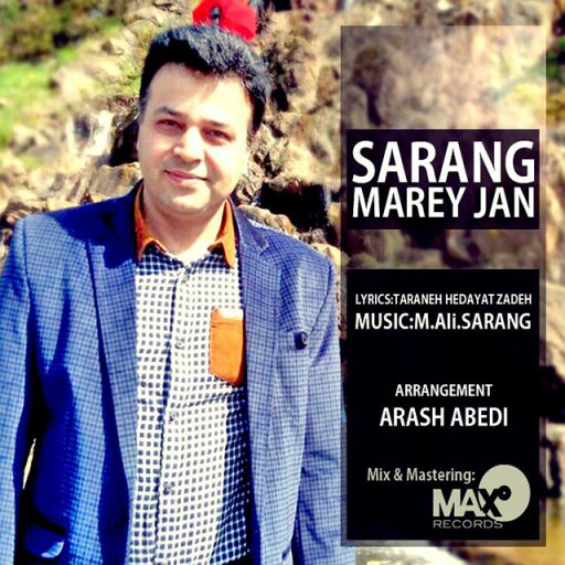 Sarang – Marey Jan
