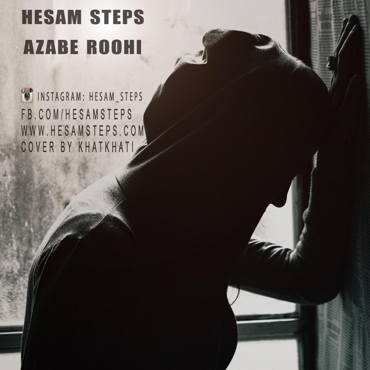 Hesam Steps – Azabe Roohi