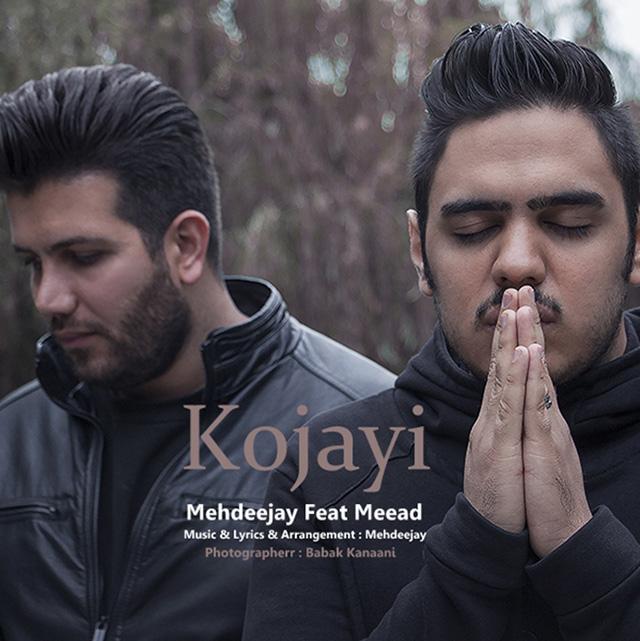 Mehdeejay – Kojayi (FT. Miaad)