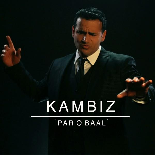 Kambiz – Par O Baal