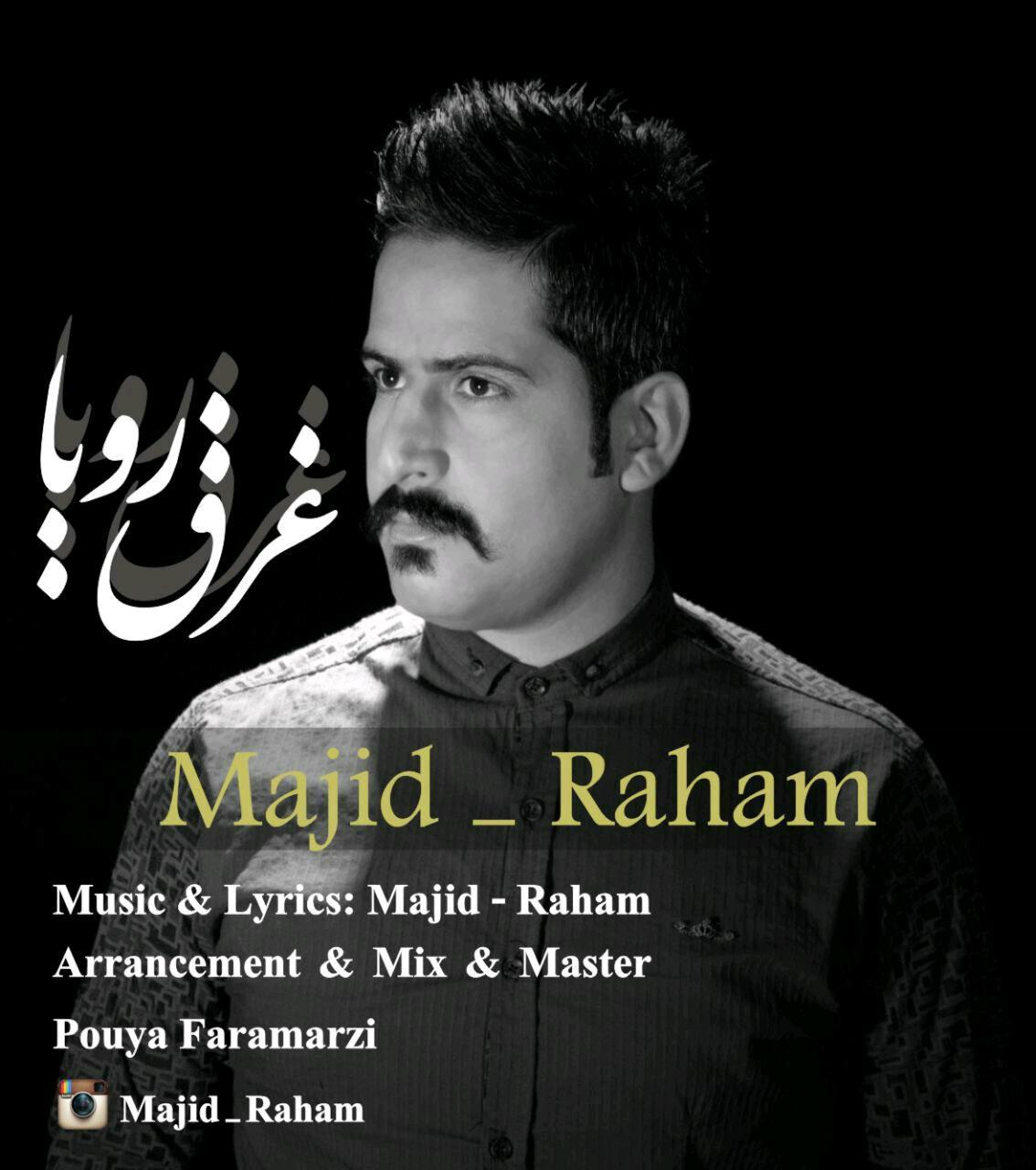 Majid Raham – Gharghe Roya
