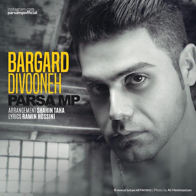 Parsa MP – Bargard Divooneh