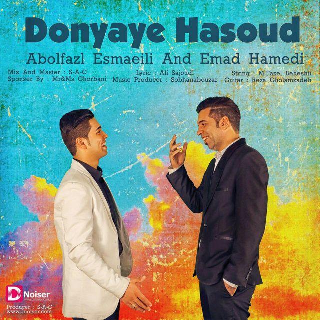 Abolfazl Esmaili And Emad Hamedi – Donyaye Hasoud