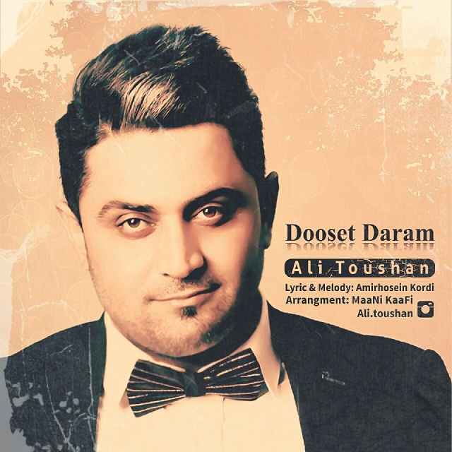 Ali Toushan – Dooset Daram