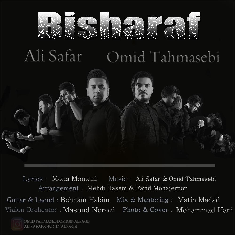 Ali Safa – Bisharaf (Ft Omid Tahmasebi)