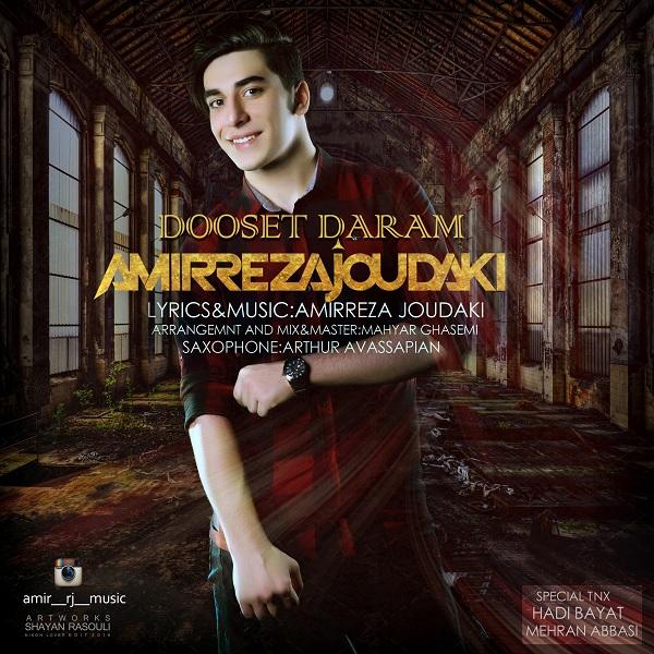 Amir Reza Joudaki – Dooset Daram