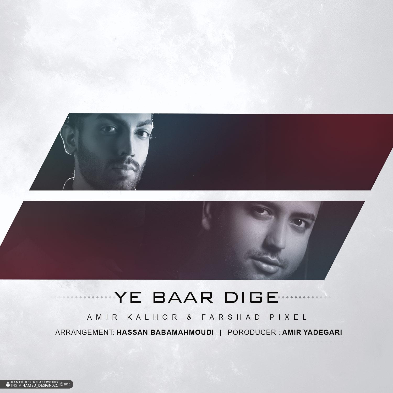 Amir Kalhor – YE Baare Dige (Ft Fashad Pixel)