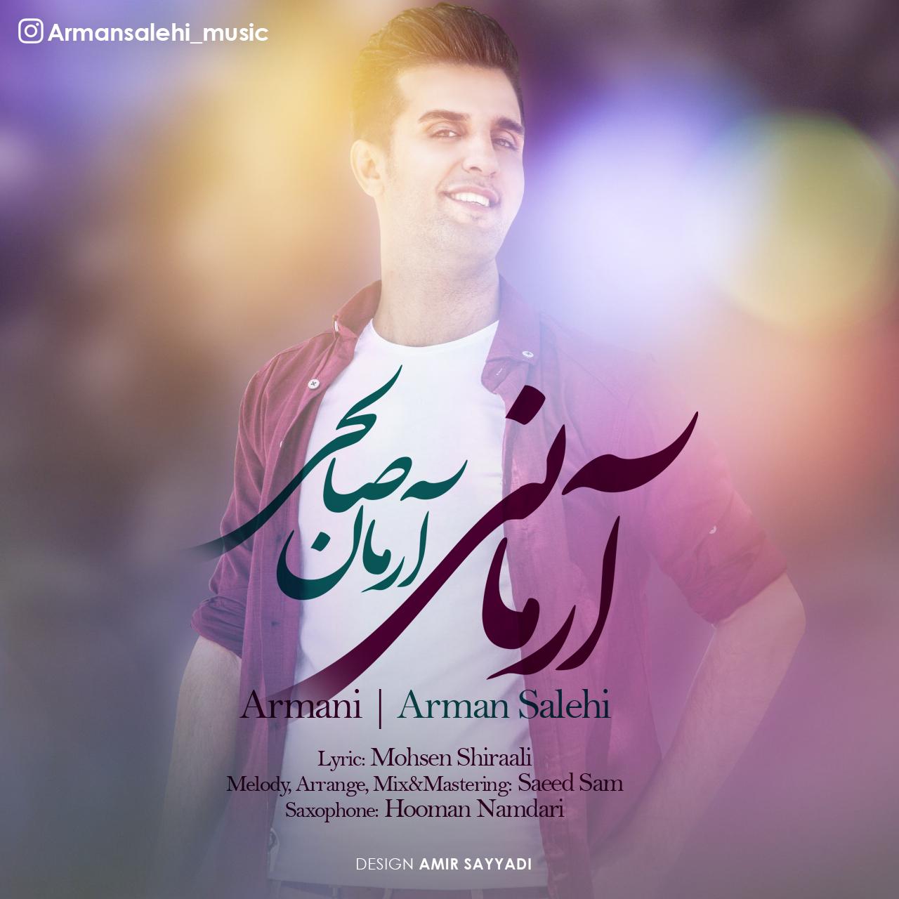 Arman Salehi – Armani