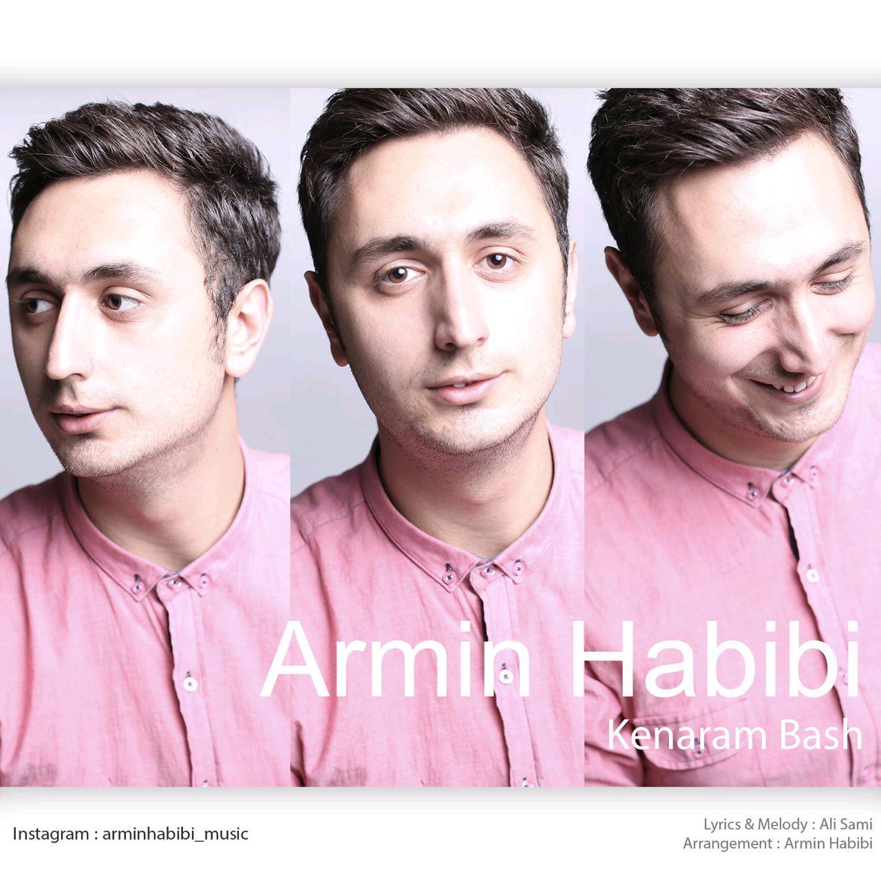 Armin Habibi – Kenaram Bash